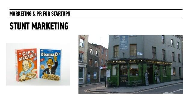 Marketing + PR for Startups: for General Assembly London October 2014 Slide 14