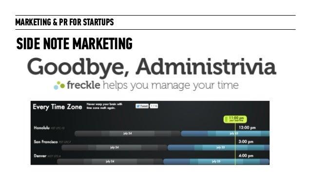 Marketing + PR for Startups: for General Assembly London October 2014 Slide 15