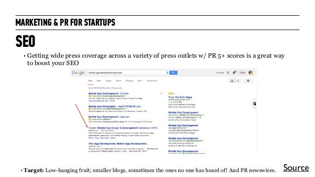 MARKETING & PR FOR STARTUPS SEO ‣ Getting wide press coverage across a variety of press outlets w/ PR 5+ scores is a great...