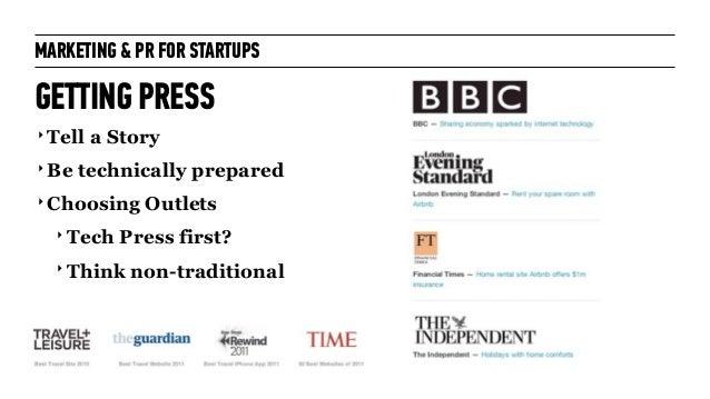 Marketing + PR for Startups: for General Assembly London October 2014 Slide 44