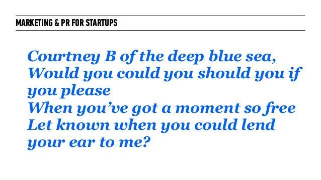 Marketing + PR for Startups: for General Assembly London October 2014 Slide 50