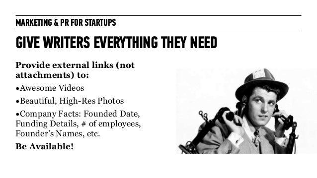 Marketing + PR for Startups: for General Assembly London October 2014 Slide 52