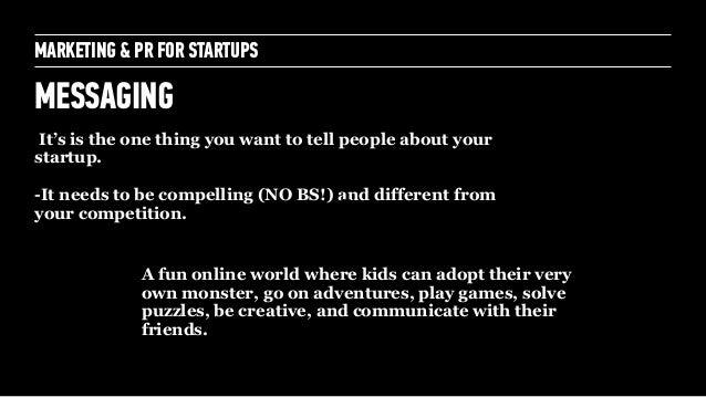 Marketing + PR for Startups: for General Assembly London October 2014 Slide 9