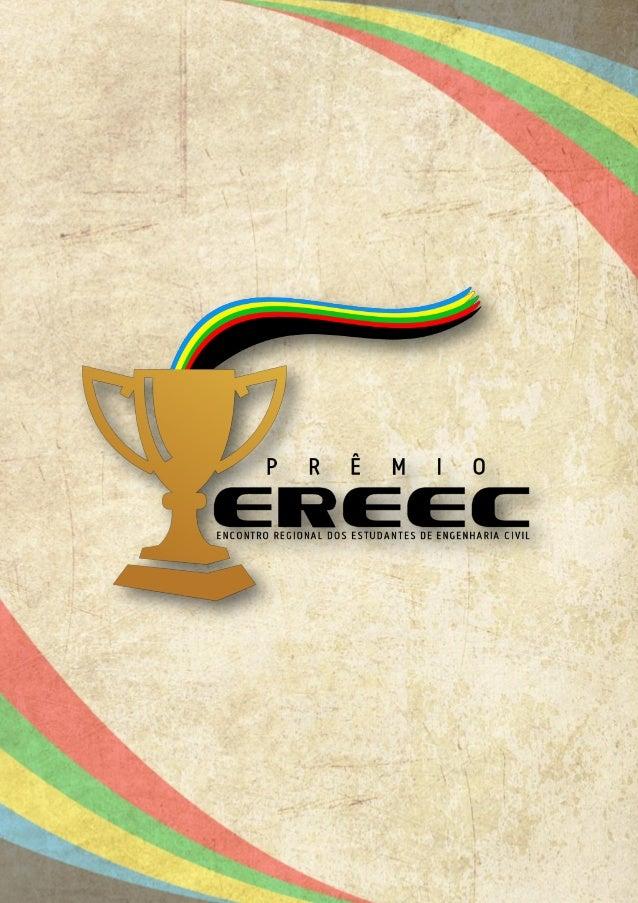 1. DISPOSIÇÕES GERAIS O III Prêmio EREEC será atribuído aos ganhadores do concurso, conforme disposto no presente Edital. ...