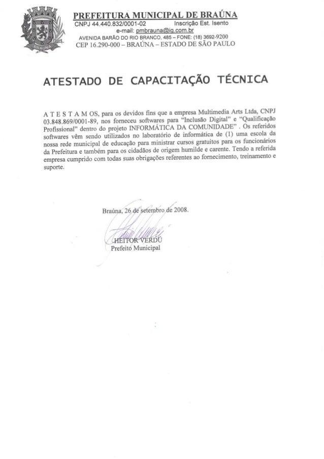PREFEITURA MUNICIPAL DE BRAUNA CNPJ 44.440.832/0001-02 Inscrigéo Est.  Isento  e-mail:  gmbrauna@ig. com. br AVENIDA BARAO...