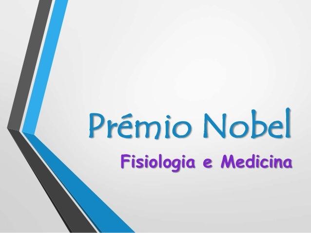 Prémio Nobel Fisiologia e Medicina