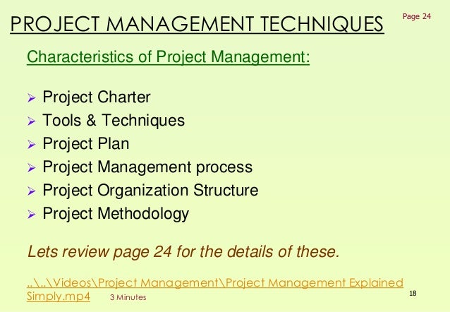 project management techniques Learn how to advance your career or improve your business by understanding and applying sound management techniques.