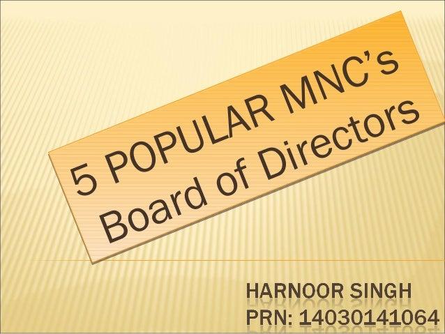 5 POPULAR MNC's Board of Directors 5 POPULAR MNC's Board of Directors