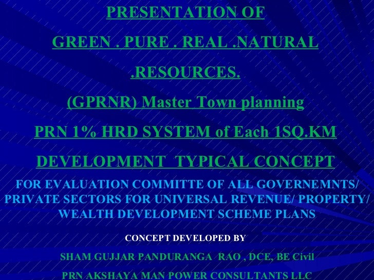 FOR EVALUATION COMMITTE OF ALL GOVERNEMNTS/ PRIVATE SECTORS FOR UNIVERSAL REVENUE/ PROPERTY/WEALTH DEVELOPMENT SCHEME PLAN...