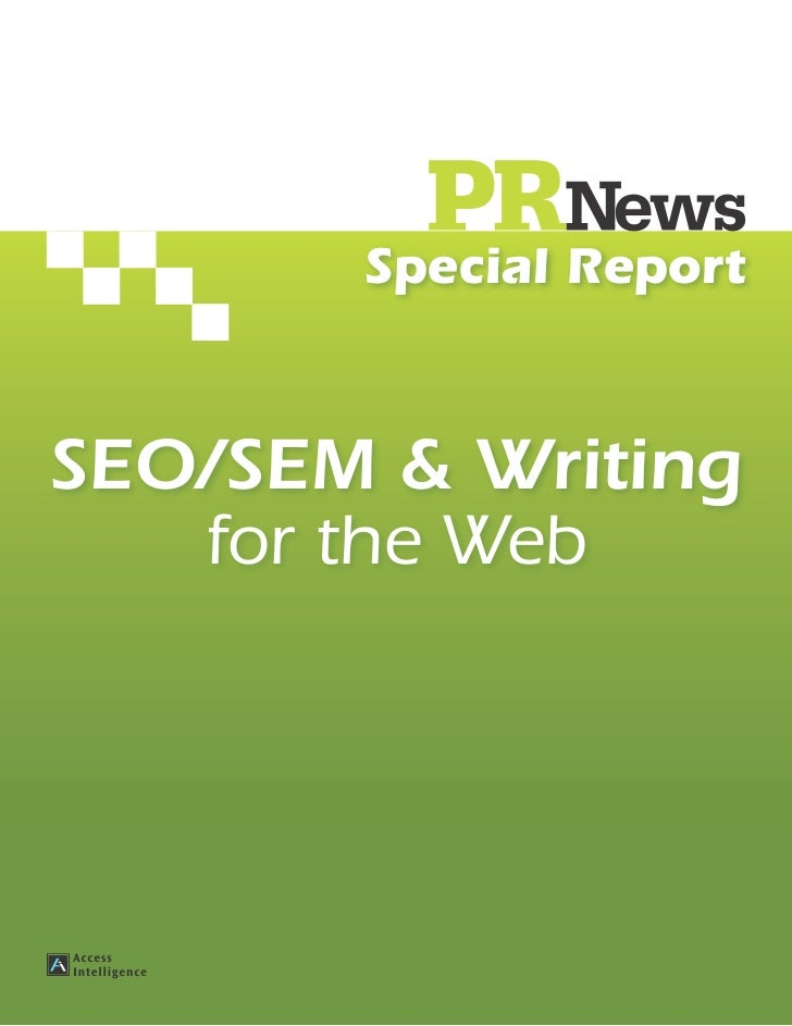 Special ReportSEO/SEM & Writing   for the Web