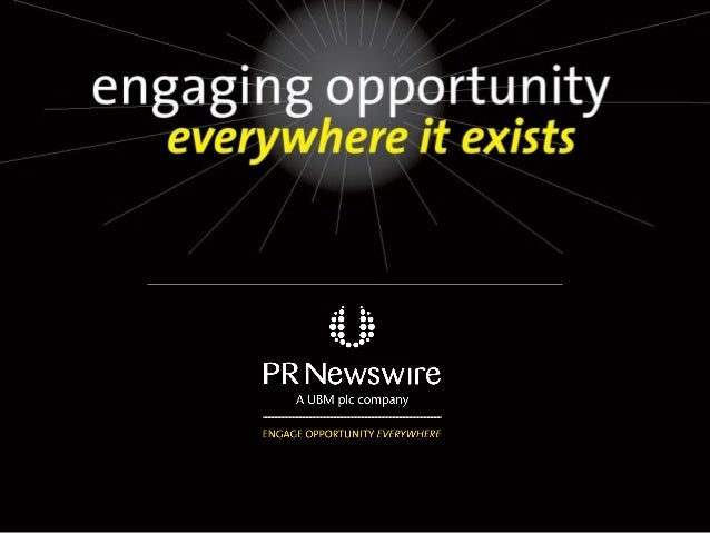 Sobre PR Newswire PR Newswire es el líder global en comunicaciones innovadoras y servicios de marketing, permitiendo la co...