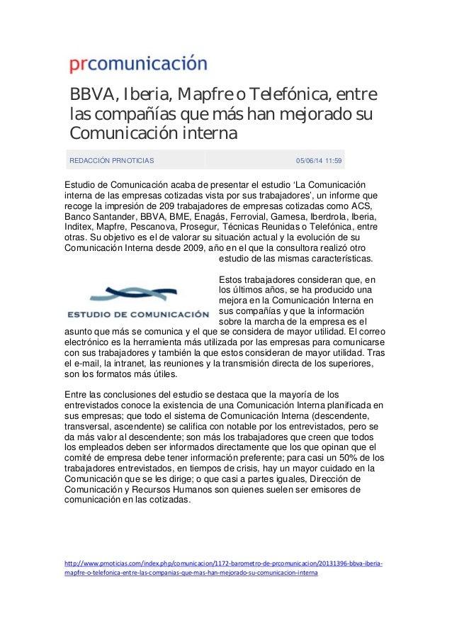 BBVA, Iberia, Mapfre o Telefónica, entre las compañías que más han mejorado su Comunicación interna REDACCIÓN PRNOTICIAS 0...