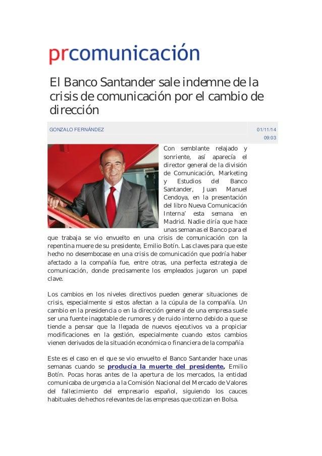 El Banco Santander sale indemne de la  crisis de comunicación por el cambio de  dirección  GONZALO FERNÁNDEZ 01/11/14  09:...