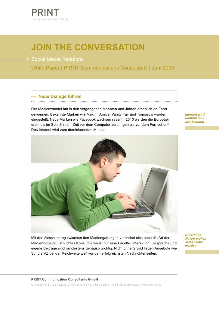 Join the conversation > Social Media Relations   White Paper | PR!NT Communications Consultants | Juni 2009       –– Neue ...