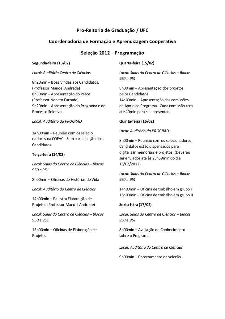 Pro-Reitoria de Graduação / UFC          Coordenadoria de Formação e Aprendizagem Cooperativa                             ...