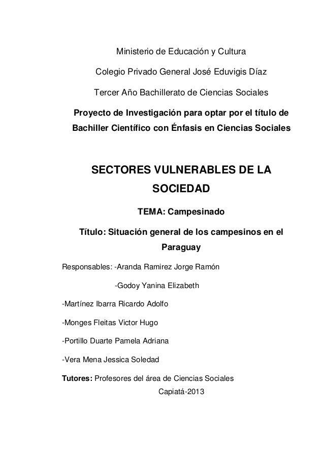 Ministerio de Educación y Cultura Colegio Privado General José Eduvigis Díaz Tercer Año Bachillerato de Ciencias Sociales ...