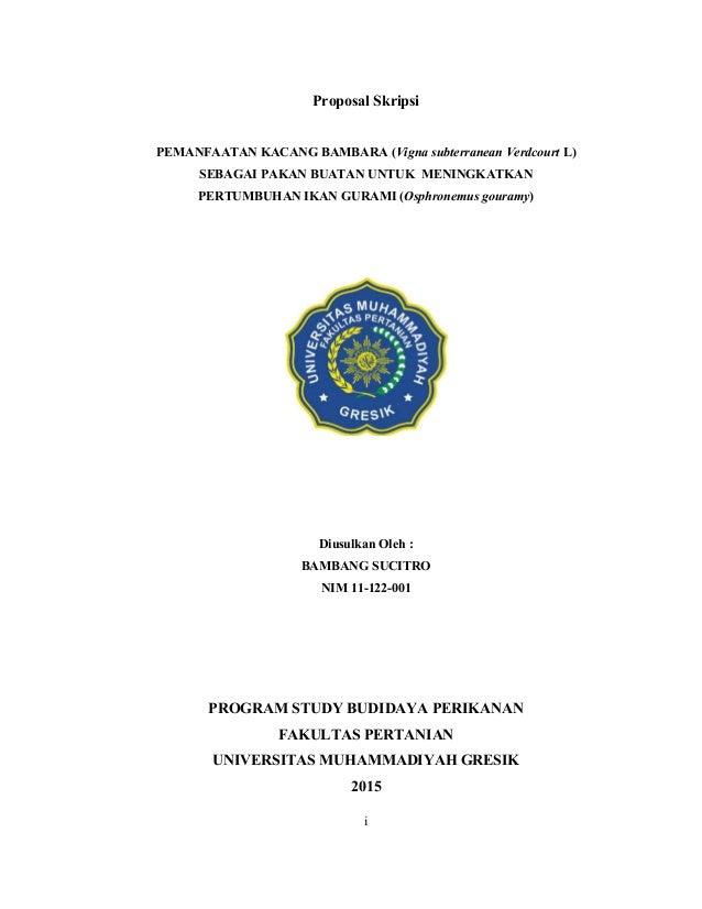 i Proposal Skripsi PEMANFAATAN KACANG BAMBARA (Vigna subterranean Verdcourt L) SEBAGAI PAKAN BUATAN UNTUK MENINGKATKAN PER...