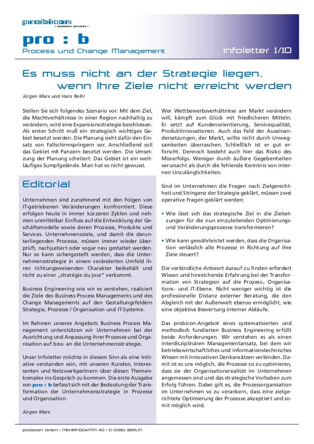 probicon GmbH | MEHRINGDAMM 40 | D-10961 BERLINpro : bProcess und Change Management Infoletter 1/10EditorialUnternehmen si...