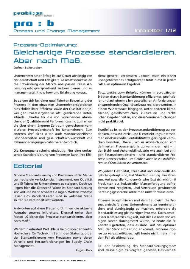 probicon GmbH | MEHRINGDAMM 40 | D-10961 BERLIN  pro : b Process und Change Management Infoletter 1/12 Prozess-Optimierun...