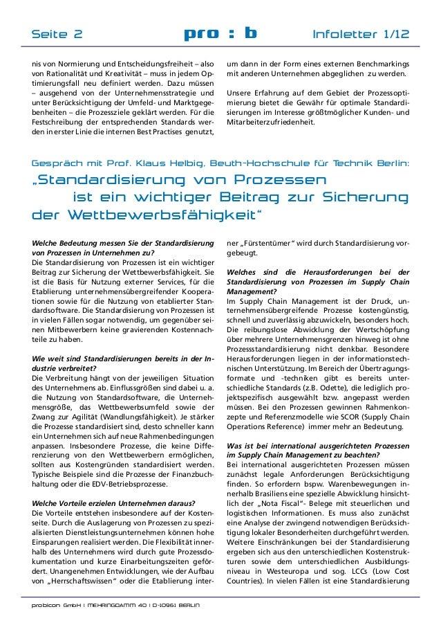 probicon GmbH | MEHRINGDAMM 40 | D-10961 BERLIN  pro : b Infoletter 1/12Seite 2 nis von Normierung und Entscheidungsfreih...