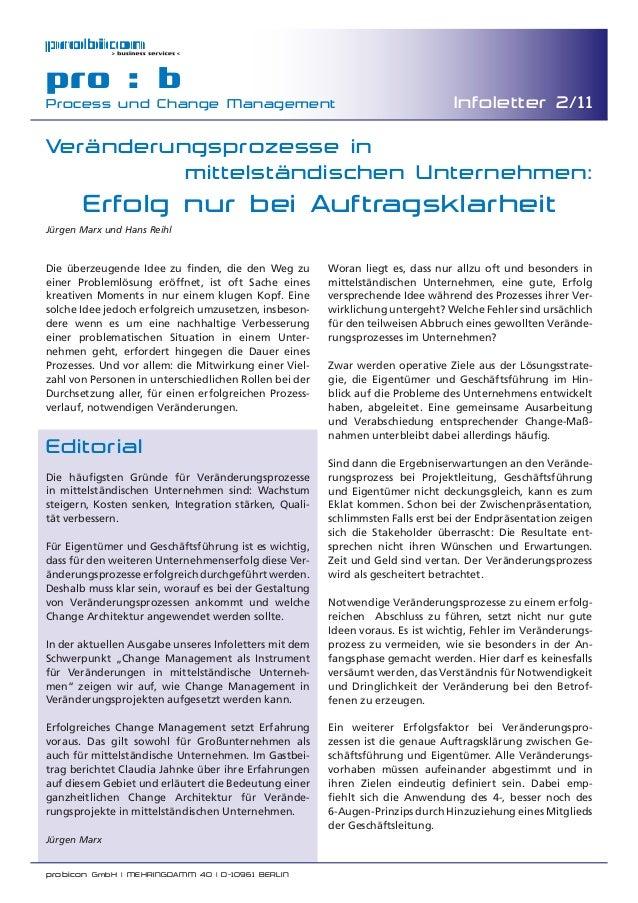 probicon GmbH | MEHRINGDAMM 40 | D-10961 BERLIN pro : b Process und Change Management Infoletter 2/11 Editorial Die häufigs...