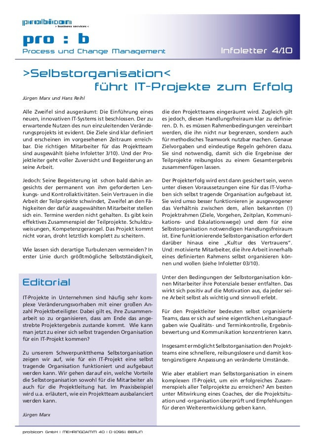 probicon GmbH | MEHRINGDAMM 40 | D-10961 BERLIN pro : b Process und Change Management Infoletter 4/10 Editorial IT-Projekt...