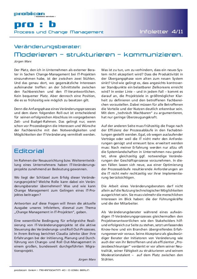probicon GmbH | MEHRINGDAMM 40 | D-10961 BERLIN pro : b Process und Change Management Infoletter 4/11 Veränderungsberater:...