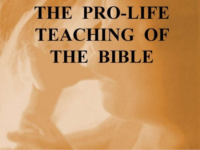 The Pro-life Teaching of the Bible
