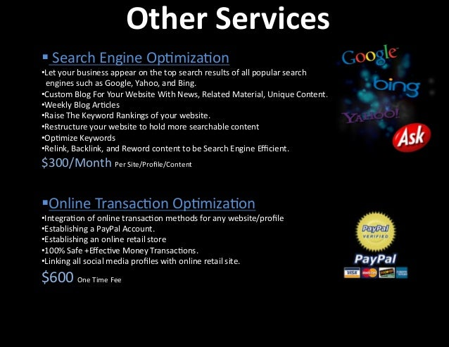 Other  Services   §Online  Transac�on  Op�miza�on   Integra�on  of  online  transac�on  methods  fo...