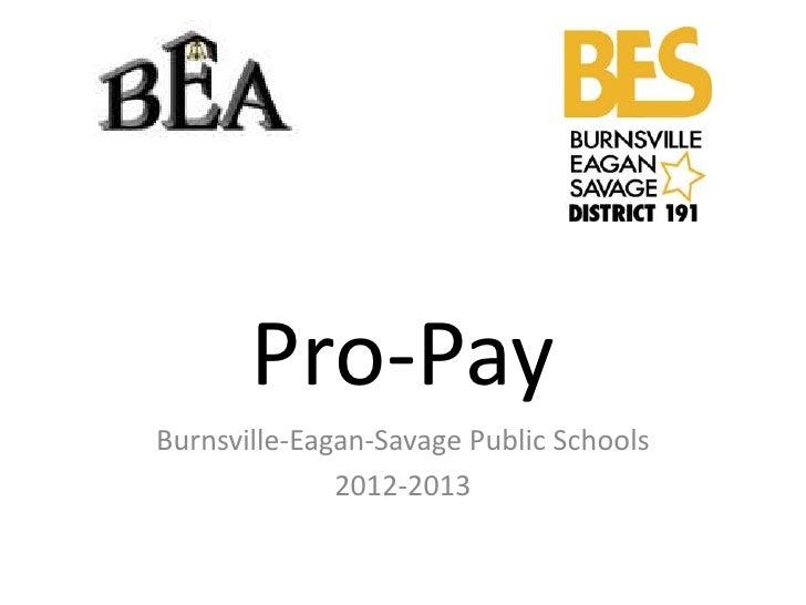 Pro-PayBurnsville-Eagan-Savage Public Schools              2012-2013