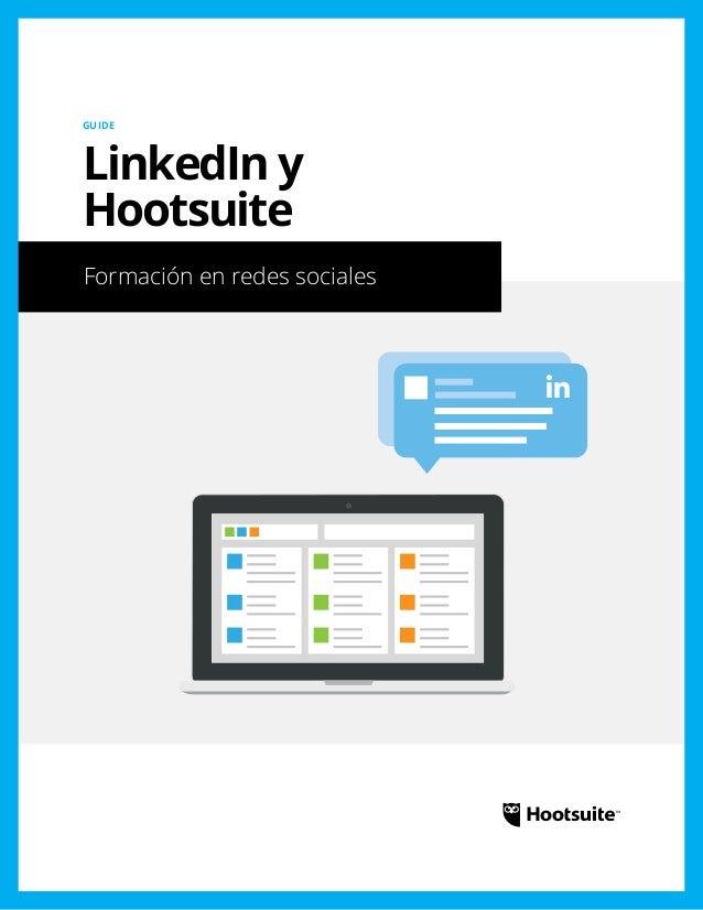 LinkedIn y Hootsuite: Formación en redes sociales