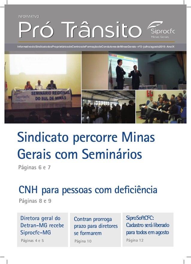 INFORMATIVO Pró TrânsitoPró TrânsitoInformativodoSindicatodosProprietáriosdeCentrosdeFormaçãodeCondutoresdeMinasGerais–nº2...