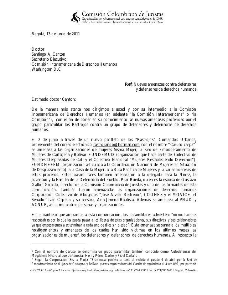 Bogotá, 13 de junio de 2011 Doctor Santiago A. Canton Secretario Ejecutivo Comisión Interamericana de Derechos Humanos Was...