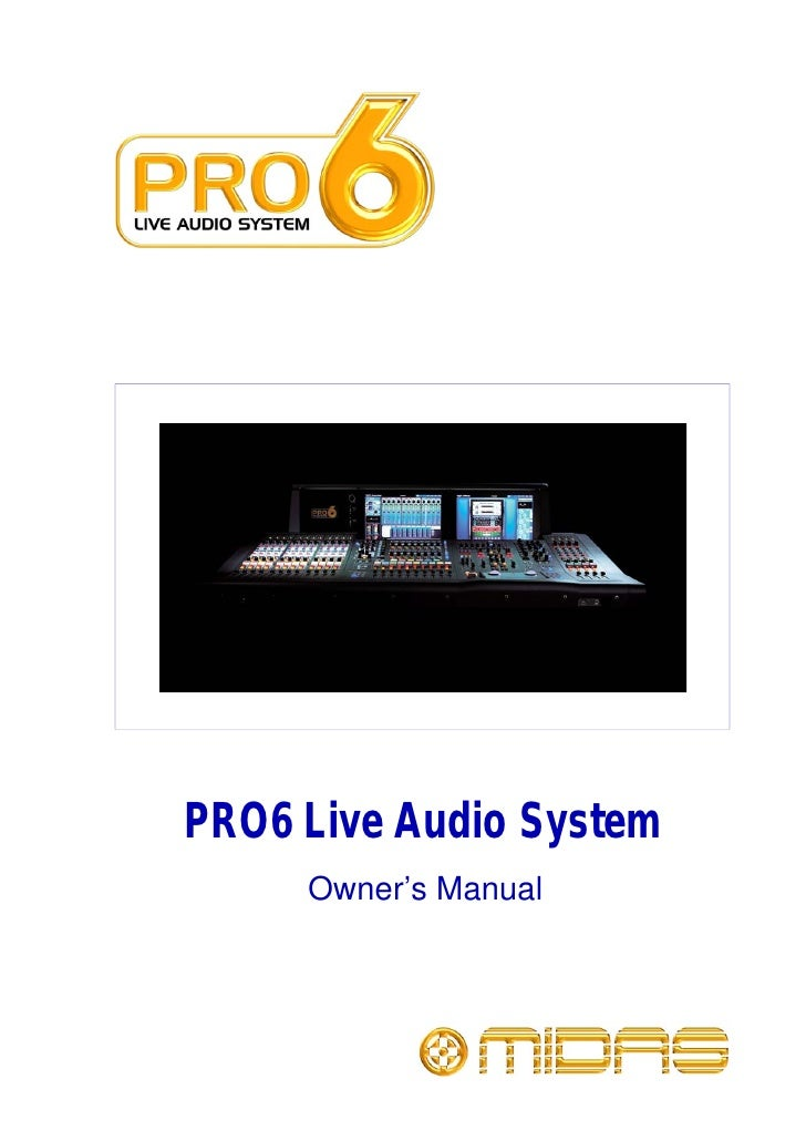 PRO6 Live Audio System      Owner's Manual