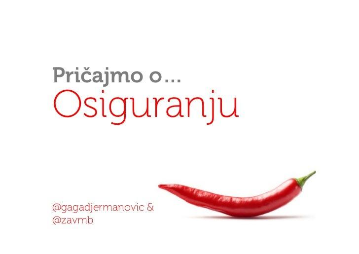 Pričajmo o…Osiguranju@gagadjermanovic &@zavmb