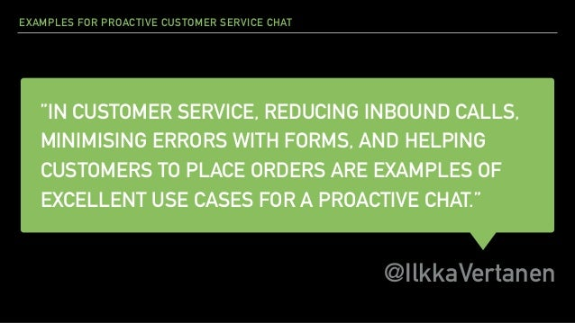 Proactive Chat Examples: Customer Service Chat Slide 2