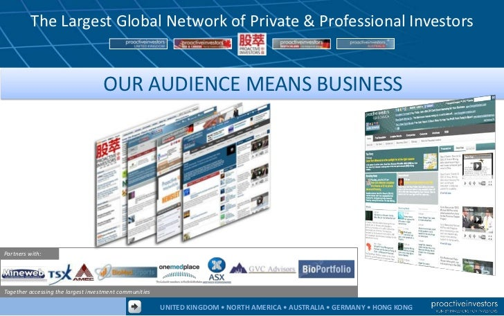 The Largest Global Network of Private & Professional Investors                                   OUR AUDIENCE MEANS BUSINE...