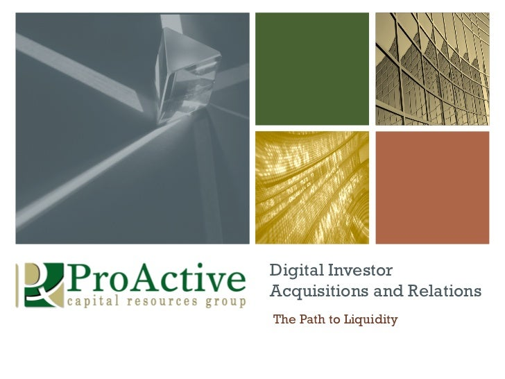 Digital InvestorAcquisitions and RelationsThe Path to Liquidity