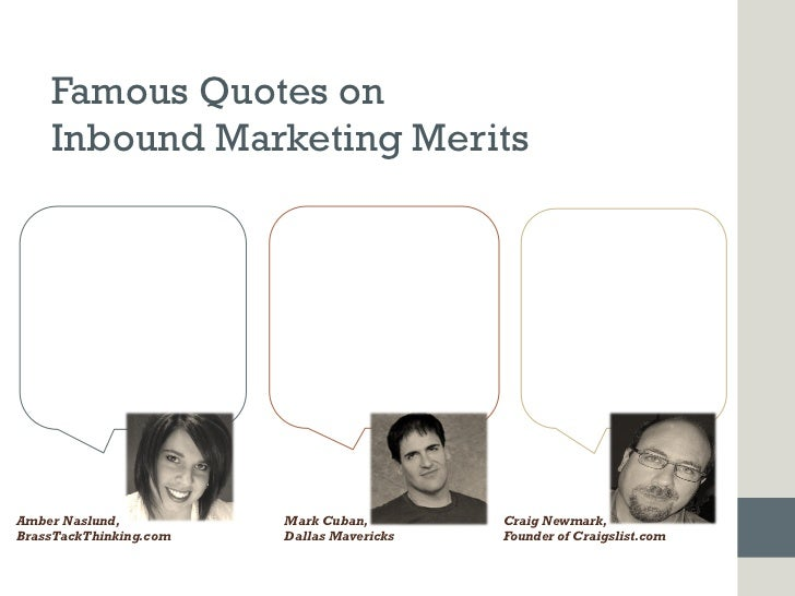 Famous Quotes on      Inbound Marketing Merits   Quit counting fans,           Its no longer an era of             Social ...