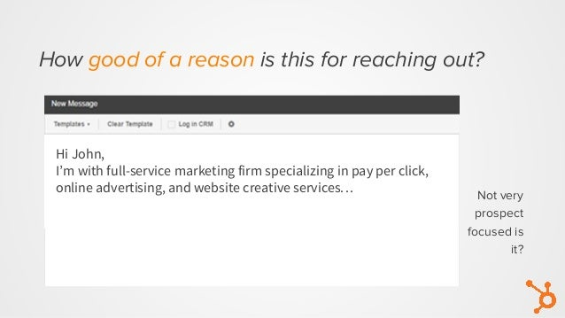 Not very prospect focused is it? Hi John, I'm with full-service marketing firm specializing in pay per click, online adver...