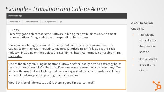 Example - Transition and Call-to-Action Hi John, I recently got an alert that Acme Software is hiring for new business dev...