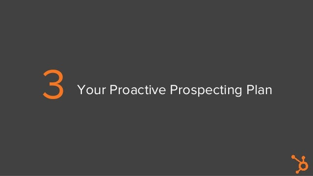 3 Your Proactive Prospecting Plan