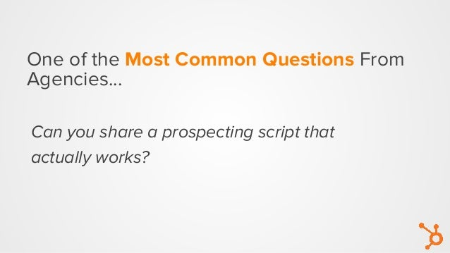 One of the Most Common Questions From Agencies... Can you share a prospecting script that actually works?