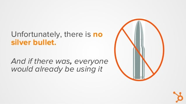 Unfortunately, there is no silver bullet. And if there was, everyone would already be using it