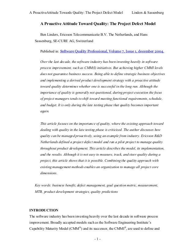 A ProactiveAttitude Towards Quality: The Project Defect Model Linders & Sassenburg- 1 -A Proactive Attitude Toward Quality...