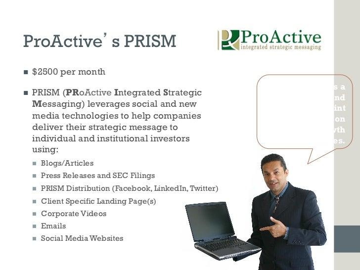 ProActive s PRISMn   $2500 per month                                                                       PRISM is an...
