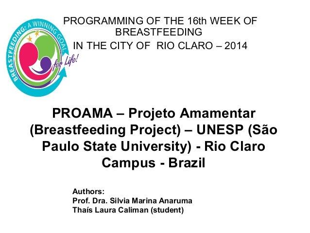 PROAMA – Projeto Amamentar (Breastfeeding Project) – UNESP (São Paulo State University) - Rio Claro Campus - Brazil PROGRA...