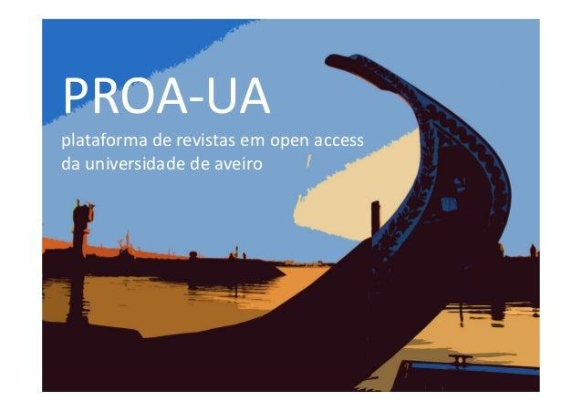PROA-UA plataforma de revistas em open access da universidade de aveiro