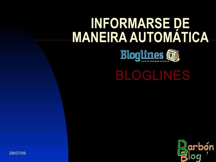 INFORMARSE DE MANEIRA AUTOMÁTICA BLOGLINES