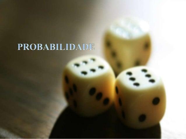 ProbabilidadesPROBABILIDADES